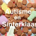 autisme en sinterklaas met tekst